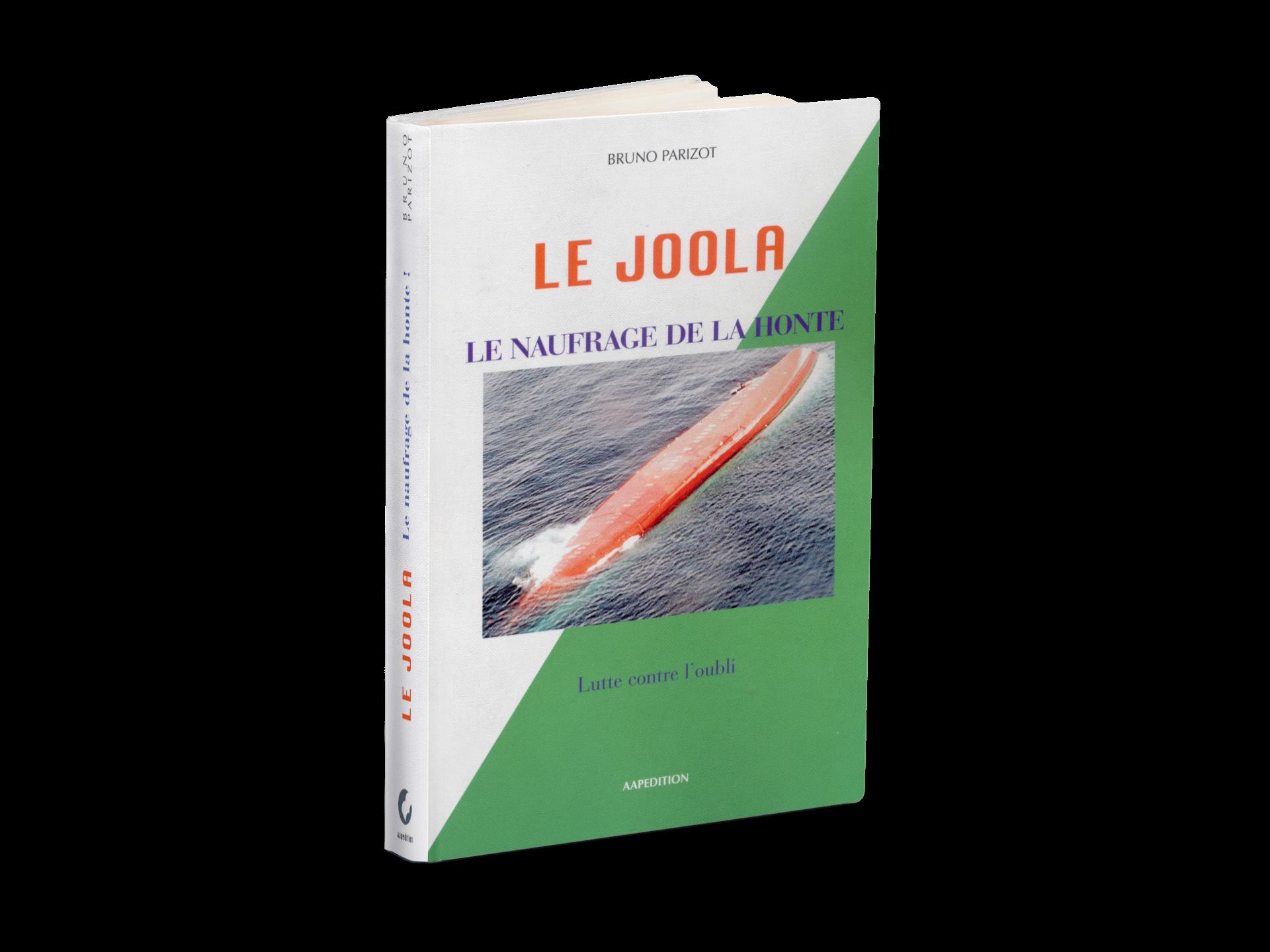 Le Joola. Le naufrage de la honte - Bruno Parizot